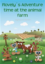 Flovely's Adventure time at the animal farm