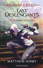 An Assassin's Creed series. Last descendants. La tomba dei Kha. Ediz. illustrata. Vol. 2