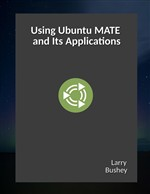 Using Ubuntu MATE and Its Applications