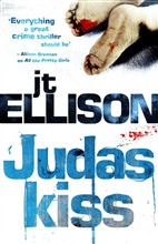 Judas Kiss (Mills & Boon M&B) (A Taylor Jackson novel, Book 3)