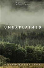Unexplained: Supernatural Stories for Uncertain Times