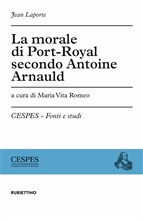 La morale di Port Royale secondo Arnould
