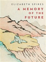 A Memory of the Future: Poems