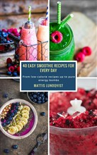 40 Easy Smoothie Recipes for Every Day
