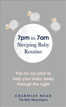 The 7pm to 7am Sleeping Baby Routine