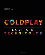 Coldplay a life in technicol