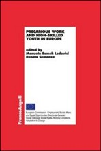 Precarious work and high­skilled youth in Europe
