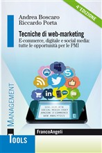 Tecniche di web marketing. E-commerce digitale e social media: tutte le opportunità per le Pmi