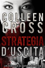 Strategia d'Uscita : Un thriller de Katerina Carter