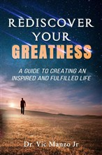 Rediscover Your Greatness