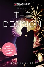 Relationship Status Rewind #4: The Decision
