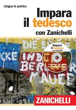 Impara il tedesco. Con 2 CD Audio
