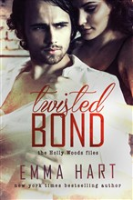 Twisted Bond (Holly Woods Files, #1)