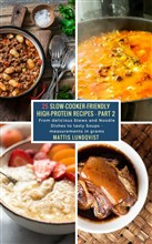 25 Slow-Cooker-Friendly High-Protein Recipes - Part 2