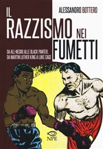Il razzismo nei fumetti da All-Negro alla Black Panter, da Martin Luther King a Slam Dunk