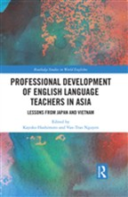 Professional Development of English Language Teachers in Asia
