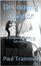 Becoming a Sailor, a Singlehand Sailing Adventure