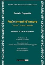 Fra(m)menti d'amore. «Cose», forse poesie