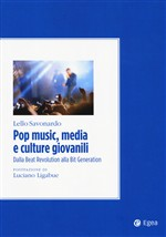 Pop music, media e culture giovanili. Dalla beat revolution alla bit generation