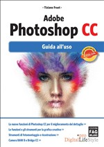 Adobe Photoshop CC – Guida all'uso