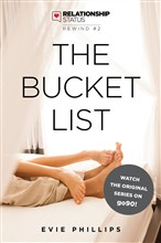Relationship Status Rewind #2: The Bucket List