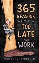 365 Reasons Why I'm Too Late For Work