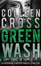 Greenwash: A Katerina Carter Fraud Legal Thriller