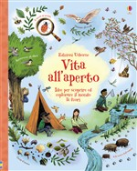 Vita all'aperto. Ediz. illustrata