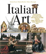 Italian art. Painting, sculpture, architecture from the origins to the present day