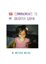 One hundred commandments to my daughter Larin