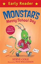 Monstar's Messy School Day (Early Reader)