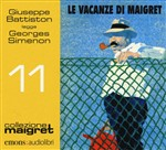 Le vacanze di Maigret letto da Giuseppe Battiston. Audiolibro. CD Audio formato MP3