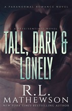Tall, Dark & Lonely: A Pyte/Sentinel Series Novel