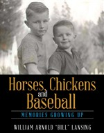 Horses, Chickens and Baseball