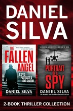 Daniel Silva 2-Book Thriller Collection: Portrait of a Spy, The Fallen Angel