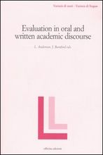 Evaluation in oral and written academic discourse