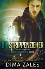 Die Strippenzieher - The Thought Pushers