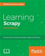 Learning Scrapy - Second Edition