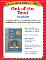 Literature Circle Guide: Out of the Dust: Everything You Need for Successful Literature Circles That Get Kids Thinking, Talking, Writing-and Loving Li