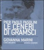 Le ceneri di Gramsci. Con CD Audio