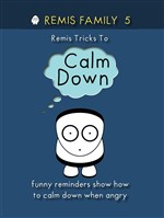 Remis Tricks To Calm Down
