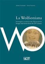 La Wolfsoniana. Immagini e storie del Novecento­Images and stories of the 20th century