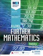 MEI A Level Further Mathematics Statistics 4th Edition