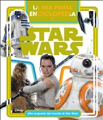 La mia prima enciclopedia. Star Wars