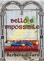 Bello e Impossibile