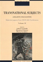Transnational subjects. Selected papers from XXVII AIA Conference. Vol. 2: Linguistic encounters