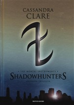 The mortal instruments. Shadowhunters Vol. 2
