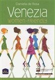 Venezia. Women friendly