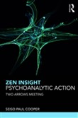 Zen Insight, Psychoanalytic Action