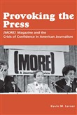 Provoking the Press